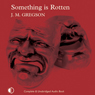 Something Is Rotten: A Lambert and Hook Mystery (Unabridged) Audiobook, by J. M. Gregson