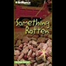 Something Rotten: Strange Matter #11, by Marty M. Engle