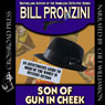 Son of Gun in Cheek (Unabridged) Audiobook, by Bill Pronzini