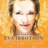 A Song for Summer, by Eva Ibbotson