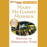 Songs in Ordinary Time (Unabridged) Audiobook, by Mary McGarry Morris