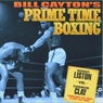 Sonny Liston vs. Cassius Clay: Bill Caytons Prime Time Boxing (Unabridged) Audiobook, by Bill Cayton