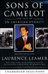 Sons of Camelot: The Fate of An American Dynasty (Unabridged) Audiobook, by Laurence Leamer