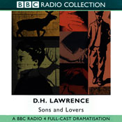 Sons and Lovers: BBC Radio 4 Full-cast Dramatisation Audiobook, by D. H. Lawrence