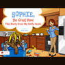 Sophie, the Great Dane That Nearly Drove My Family Insane (Unabridged) Audiobook, by Kellie Davis
