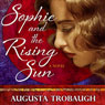 Sophie and the Rising Sun (Unabridged) Audiobook, by Augusta Trobaugh