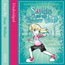 Sophie and the Shadow Woods (3)  -  The Spider Gnomes (Unabridged), by Linda Chapman