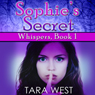 Sophies Secret (Unabridged), by Tara West