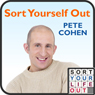 Sort Yourself Out (Unabridged), by Pete Cohen
