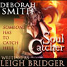 Soul Catcher: The Outsider Trilogy, Book 1 (Unabridged) Audiobook, by Leigh Bridger