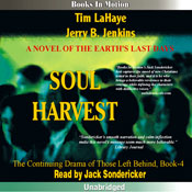 Soul Harvest: Left Behind Series, Book 4 (Unabridged), by Tim LaHaye