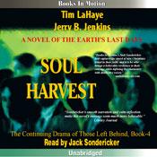 Soul Harvest: Left Behind Series, Book 4 (Unabridged) Audiobook, by Tim LaHaye