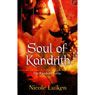 Soul of Kandrith: The Kandrith Series, Book 2 (Unabridged) Audiobook, by Nicole Luiken