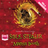 Soul Stealer (Unabridged) Audiobook, by Martin Booth