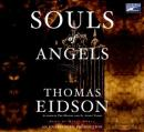 Souls of Angels (Unabridged) Audiobook, by Thomas Eidson