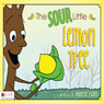 The Sour Little Lemon Tree (Unabridged) Audiobook, by S. Annetje Evans