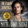 South of Bixby Bridge (Unabridged) Audiobook, by Ryan Winfield