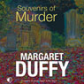 Souvenirs of Murder (Unabridged) Audiobook, by Margaret Duffy