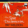 The Spa Decameron (Unabridged), by Fay Weldon