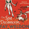 The Spa Decameron Audiobook, by Fay Weldon