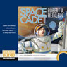 Space Cadet (Unabridged), by Robert A. Heinlein