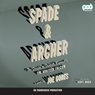 Spade & Archer: The Prequel to The Maltese Falcon (Unabridged) Audiobook, by Joseph Gores