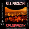 Spadework: A Collection of Nameless Detective Stories (Unabridged) Audiobook, by Bill Pronzini