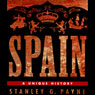 Spain: A Unique History (Unabridged) Audiobook, by Stanley G. Payne