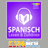 Spanischer Sprachfuhrer: Lesen & ZuhOren (Spanish Phrasebook: Reading & Listening) (Unabridged) Audiobook, by PROLOG Editorial