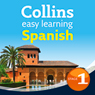 Spanish Easy Learning Audio Course Level 1: Learn to speak Spanish the easy way with Collins (Unabridged), by Carmen Garcia Del Rio