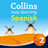 Spanish Easy Learning Audio Course Level 2: Learn to speak more Spanish the easy way with Collins (Unabridged) Audiobook, by Ronan Fitzsimons