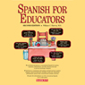 Spanish for Educators (Unabridged) Audiobook, by William C. Harvey
