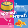 Spanish and French, by Twin Sisters
