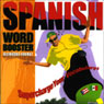 Spanish Word Booster: 500+ Most Needed Words & Phrases, by Vocabulearn