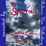 The Sparrow (Unabridged) Audiobook, by Daphne Gail Thompson