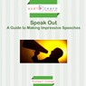 Speak Out: A Guide to Making Impressive Speeches (Unabridged) Audiobook, by Thomas Conrad