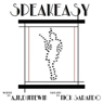 Speakeasy: A Novella (Unabridged) Audiobook, by A. M. Dunnewin