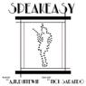 Speakeasy: A Novella (Unabridged), by A. M. Dunnewin
