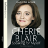 Speaking for Myself: The Autobiography, by Cherie Blair