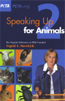 Speaking Up for Animals 2: Two Keynote Addresses (Unabridged) Audiobook, by Ingrid E. Newkirk