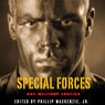 Special Forces: Gay Military Erotica (Unabridged) Audiobook, by Phillip MacKenzie Jr.