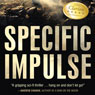 Specific Impulse (Unabridged) Audiobook, by Charles Justiz