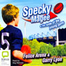 Specky Magee and the Battle of the Young Guns (Unabridged), by Felice Arena
