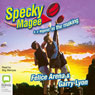 Specky Magee and a Legend in the Making (Unabridged), by Felice Arena