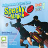 Specky Magee and the Season of Champions: The Specky Magee Series, Book 3 (Unabridged), by Felice Arena