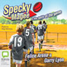 Specky Magee and the Spirit of the Game: The Specky Magee Series, Book 6 (Unabridged) Audiobook, by Felice Arena