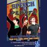 Speech and Debate (Dramatized), by Stephen Karam
