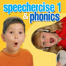 Speechercise 1 and Phonics Audiobook, by Twin Sisters