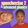 Speechercise 2 and Advanced Phonics Audiobook, by Twin Sisters