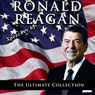Speeches by Ronald Reagan: The Ultimate Collection Audiobook, by Ronald Reagan